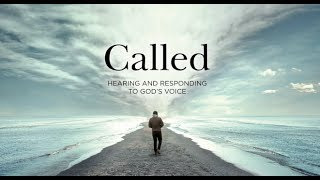 Called: Hearing and Responding to God's Voice 1st Session Video