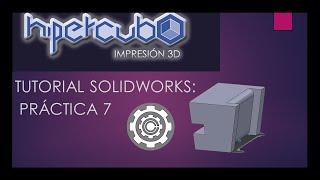 Tutoriales Hipercubo  Solidworks Practica 7