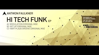 KMS 170 HI TECH FUNK EP  - Antwon Faulkner