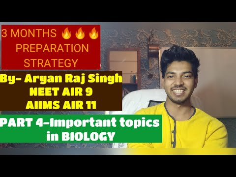 3 MONTHS PREPARATION STRATEGY |PART 4 Important Topics In BIOLOGY|NEET 2019