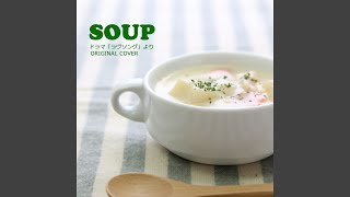 Provided to YouTube by CRIMSON TECHNOLOGY, Inc. SOUP ドラマ「ラヴソ...