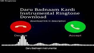 Instrumental Ringtone || Ringtone 2020 || Daru Badnaam Kardi || Download link included