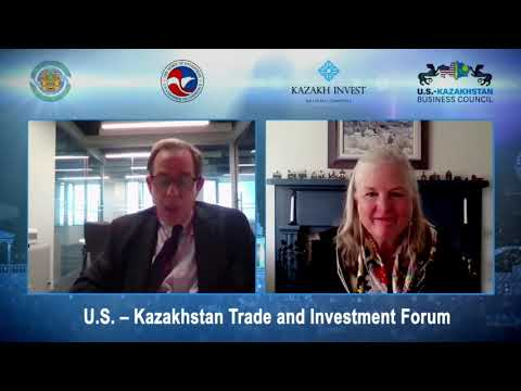 U.S. – Kazakhstan Trade and Investment Forum 15 06 2021