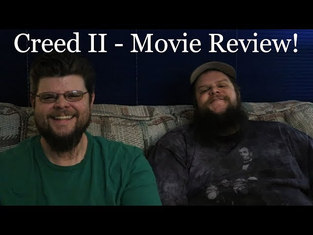 🔵🎥 Creed 2 - Movie Review!