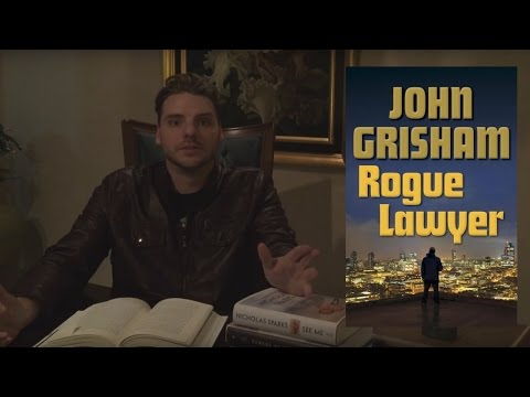 """Rogue Lawyer,"" John Grisham - Review [LastBossMonster]"