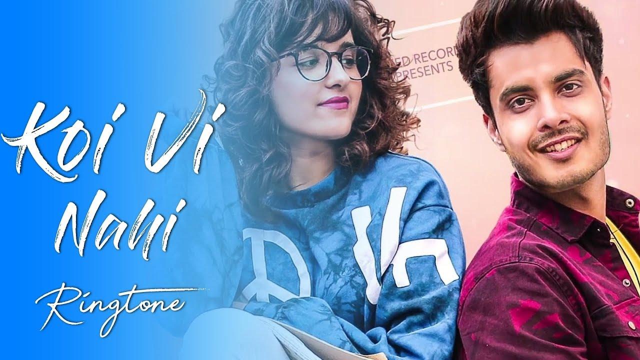 Koi vi nahi ringtone download mp3 new punjabi song for Koi vi nahi