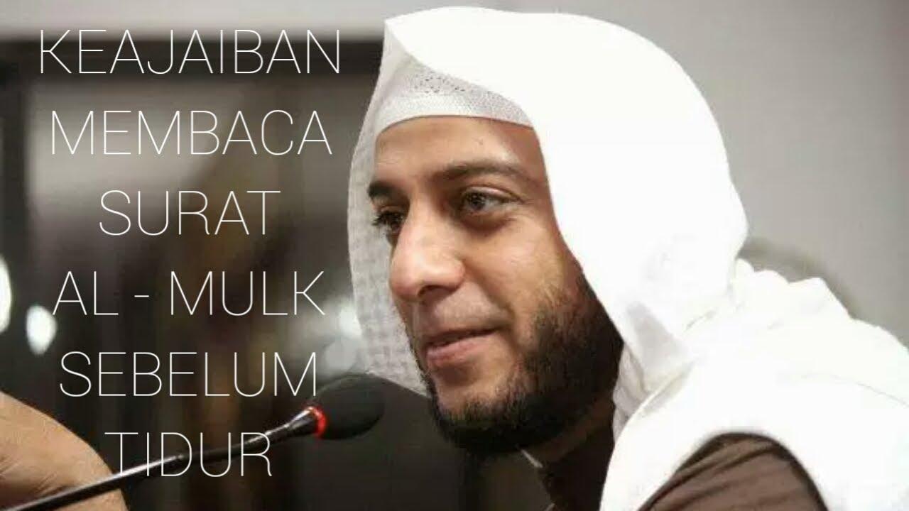 Syekh Ali Jaber Keajaiban Membaca Surat Al Mulk Sebelum Tidur