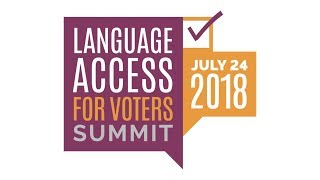 Session 4: Trends in Election Administration and their Impact on Language Access & Closing Remarks thumbnail