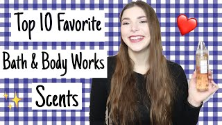 Top 10 Bath And Body Works Scents!
