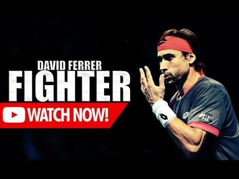 David Ferrer - Fighter ᴴᴰ