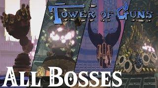 Tower of Guns // All Bosses