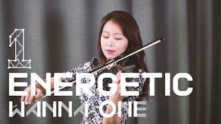 WANNA ONE(워너원) - 에너제틱(Energetic) Violin Cover