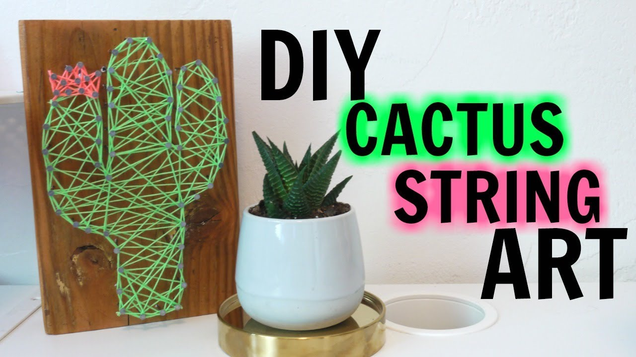 DIY: Cactus String Art | Easy Dorm Decor Idea - YouTube