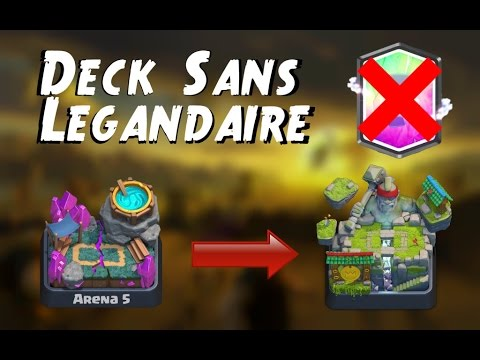 Clash royale presentation deck sans l gendaire pour ar ne for Deck arene 5 miroir