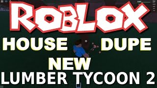 Roblox : VIVIENDA DUPE ? Lumber Tycoon 2 Glitch