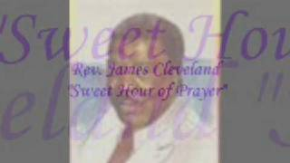 *Audio* Sweet Hour of Prayer: Rev. James Cleveland