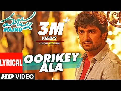 Majnu Songs | Oorikey Ala Lyrical Video |...
