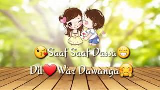 Sheh 2 ishq na filmy  style krange punjabi song for whatsApp status