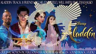 Gambar cover Aladdin, 11, Friend Like Me (End Title), Will Smith, (feat. Dj Khaled)