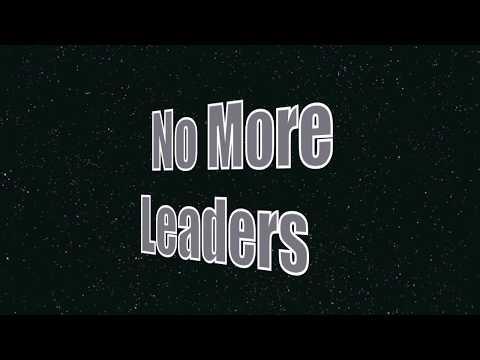 No More Leaders Demo