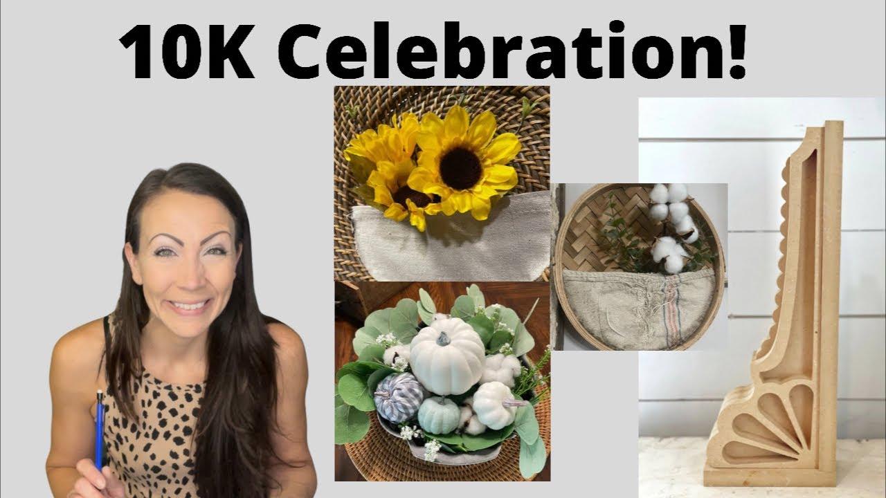 10K Celebration!  Who will get the Corbel?  Bonus - thrift flips!