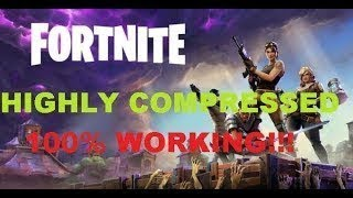 How To Download Fortnite Game FREE Highly Compressed For Pc