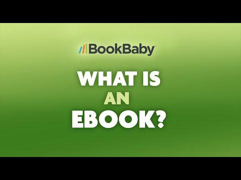 What Is An eBook? BookBaby Explains eBooks & Self-Publishing eBooks