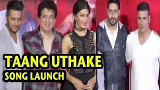 Taang Uthake | Song Launch | Housefull 3 | Akshay Kumar | Jacqueline | Full Event | 2016