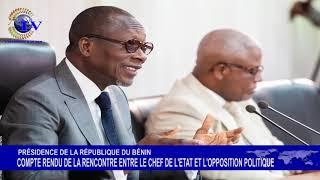 COMPTE RENDU DE LA RENCONTRE DU CHEF DE L'ETAT AVEC UNE DÉLÉGATION DE LOPPOSITION