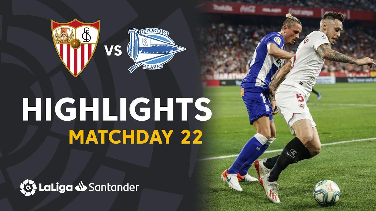 Highlights Sevilla Fc Vs Deportivo Alaves 1 1 Youtube