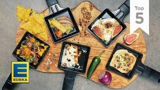 Raclette I Kreative Pfännchen-Rezepte I EDEKA