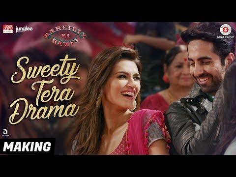Sweety Tera Drama - Making | Bareilly Ki Barfi | Kriti, Ayushmann & Rajkummar | Tanishk B