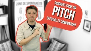 comment faire un pitch efficace et convaincant