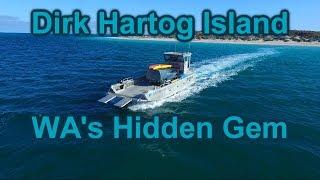 Dirk Hartog Island - WA's Hidden Gem