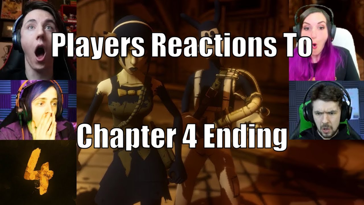 Players Reactions To Chapter 4 ENDING (Bendy and The Ink Machine Chapter 4)