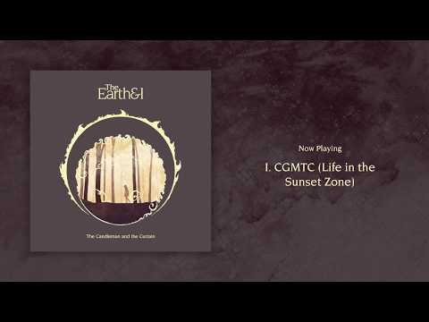 The Earth and I – The Candleman and the Curtain (Full Album Stream)