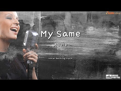 My Same - Adele (Instrumental & Lyrics)