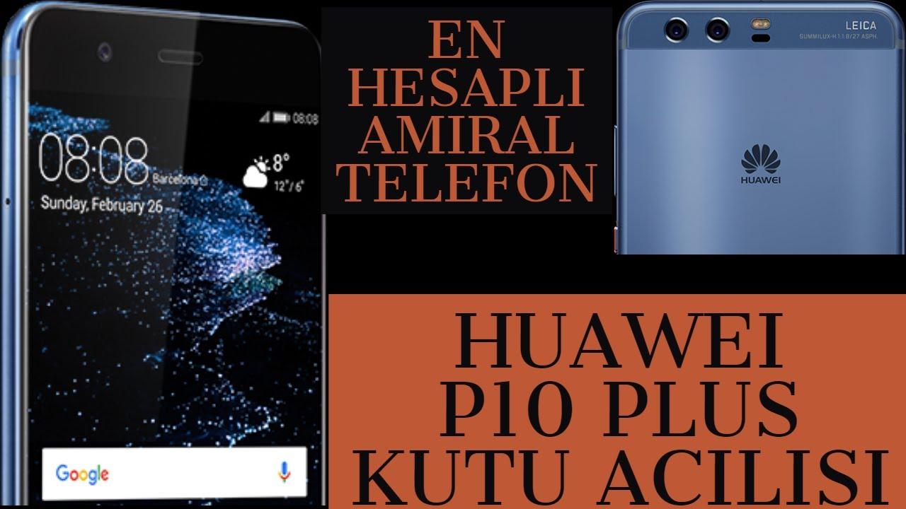 Huawei P10 Plus kutu açılışı  içeriği - Huawei p10 Plus review unboxing HANDS ON