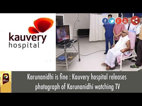 DMK Cheif Karunanidhi Watching TV, Kauvery Hospital Releases Photo, says he is recovering well