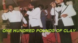 The Pioneers  - ONE HUNDRED POUNDS OF CLAY ( REGGAE LOVER ROCK)