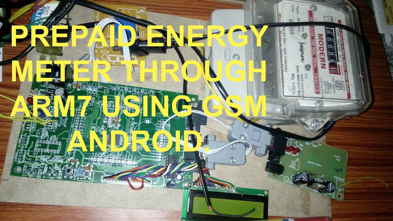 PREPAID ENERGY METER THROUGH ARM7 USING GSM ANDROID