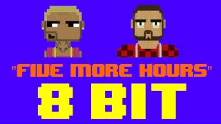 Five More Hours (8 Bit Remix Cover Version) [Tribute to Deorro & Chris Brown] - 8 Bit Universe