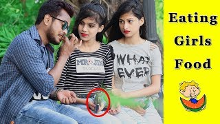 Eating Girls Food Prank || Prank In India 2019 || Funday Pranks