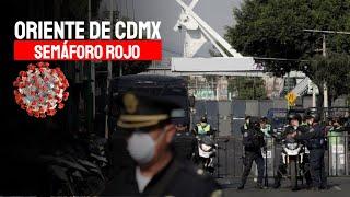Foco de contagios en la CDMX: La Zona Oriente