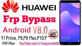 huawei y7 prime ldn l21 v8 0 frp bypass without pc 100 work by waqas mobile