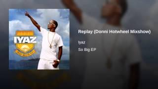 Replay (Donni Hotwheel Mixshow)
