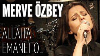 Merve Özbey - Allah'a Emanet Ol (JoyTurk Akustik) Video