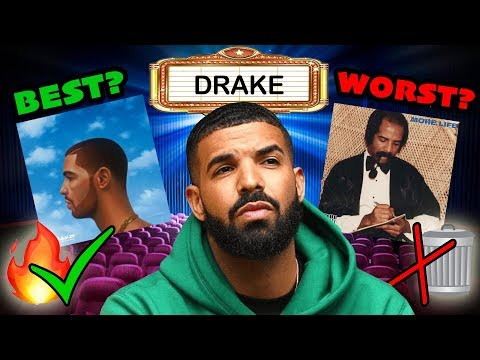 Drake Best & Worst s  More Life Vs Nothing Was The Same & more