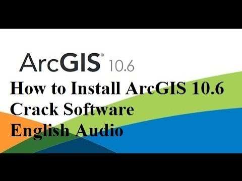 How to Install ArcGIS 10 6 Crack Software: English Audio