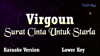 "Download Lagu Virgoun - Surat Cinta Untuk Starla, ""Lower Key"" (Karaoke Version) mp3"